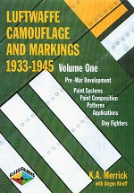 Luftwaffe Camouflage And Markings 1933-1945 Vol. 1
